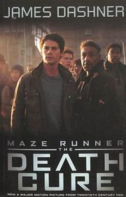Maze Runner 03 : The Death Cure Movie Tie In Edition