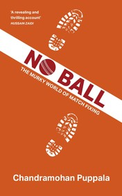 No Ball : The Murky World Of Match Fixing