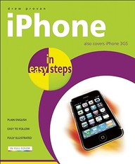 Iphone In Easy Steps: Covers Iphone, Iphone 3g And Iphone 3gs