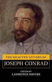 The Selected Letters of Joseph Conrad (The Cambridge Edition of the Letters of Joseph Conrad)