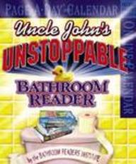 2007 Uncle John's Unstoppable Bathroom Reader Page-A-Day Calendar