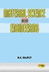 Buy Material Science & Engineering book : R K  Rajput