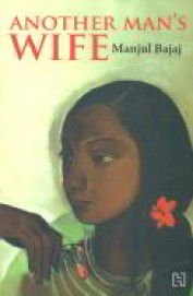 Another Mans Wife : Short Stories