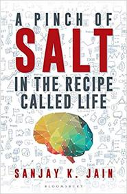 Pinch Of Salt : In The Recipe Called Life