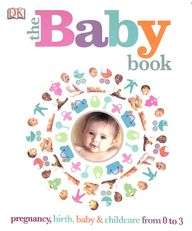 Baby Book : Pregnancy Birth Baby And Childcare Form 0 To 3