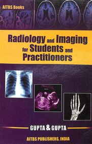 Radiology & Imaging For Students & Practitioners