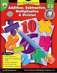 Addition, Subtraction, Multiplication, And Division (basic Skills & Beyond)