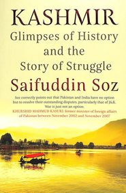 Kashmir : Glimpses Of History & The Story Of Struggle