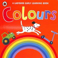 Colours : A Ladybird Eaerly Learning Book