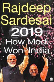2019 : How Modi Won India