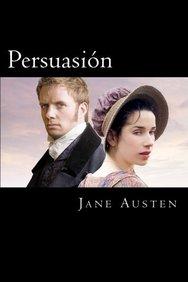 Persuacion (Spanish) Edition (Spanish Edition)