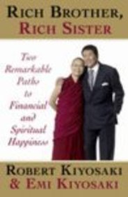 Rich Brother, Rich Sister: Two Remarkable Paths To Financial And Spiritual Happiness
