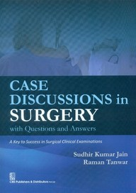 Case Discussions In Surgery With Questions & Answers