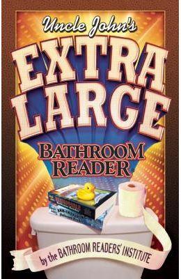 Uncle John's Extra Large Bathroom Reader