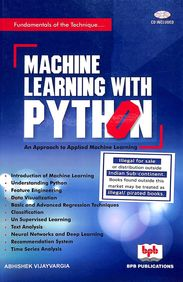 Machine Learning With Python : An Approach Tp Applied Machine Learning