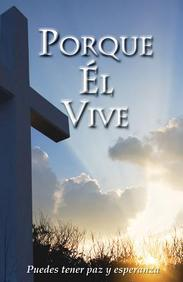 Porque el Vive= Because He Lives