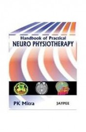 Handbook Of Practical Neuro Physiotherapy