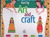 Start Up Art & Craft For Class 6