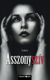 Asszonyszív (Hungarian Edition)