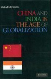 China & India In The Age Of Globalization