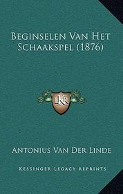 Beginselen Van Het Schaakspel (1876)
