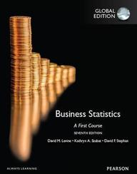 Business Statistics: A First Course: Global Edition