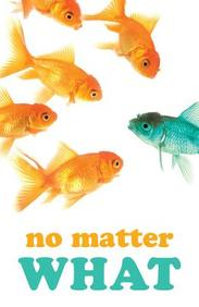No Matter What (Redesign) : 25- Pack Tracts