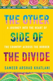Other Side Of The Divide : A Journey Into The Heart Of The Country Across The Border