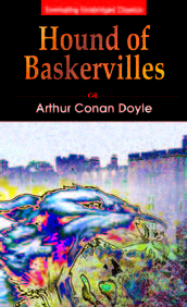 Hound Of The Baskervilles : Everlasting Unabridged Classics
