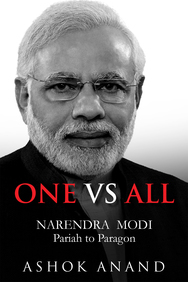 One vs All: Narendra Modi - Pariah to Paragon
