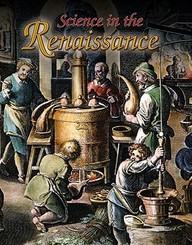 Science In The Renaissance (Renaissance World)
