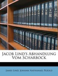 Jacob Lind's Abhandlung Vom Scharbock