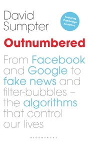 Outnumbered : From Facebook And Google To Fake News And Filter