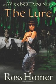 The Witches of Aba Nam: Book 2: The Lure