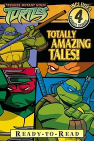 Totally Amazing Tales (Teenage Mutant Ninja Turtles Series)