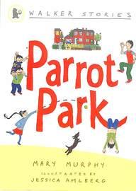 Parrot Park : Walker Stories