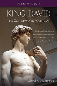 King David: The Consumate Politician