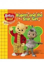 Rupert & The Star Girl : Rupert Bear Follow The Magic