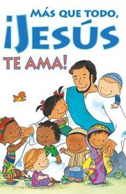 Jesus Te AMA: 25- Pack Tracts