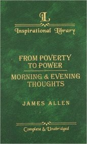 From Poverty To Power & Morning & Evening Thoughts - Inspirational Library