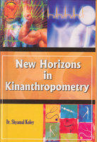New Horizons In Kinanthropometry