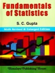 Buy Fundamentals Of Statistics book : S C  Gupta, 9350245957