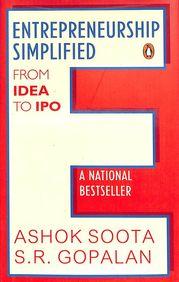 Entrepreneurship Simplified : From Idea To Ipo