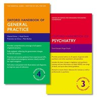 Oxford Handbook of General Practice and Oxford Handbook of Psychiatry (Oxford Medical Handbooks)
