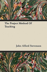 Buy The Project Method of Teaching book : John Alford