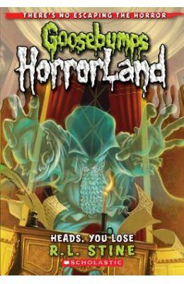 Goosebumps Horrland 15 Heads You Lose