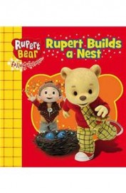 Rupert Builds A Nest : Rupert Bear Follow The Magic