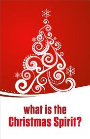 What Is the Christmas Spirit? : 25- Pack Tracts