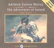 The Adventures of Gerard, with eBook (Tantor Unabridged Classics)