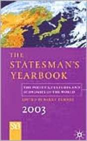 Statesman's Yearbook 2003: The Politics, Cultures, And Economies Of The World